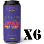It Means Nothing to Me Vienna Lager 6x440ml 6 Pack